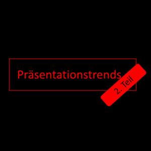 Präsentationstrends im Bereich Inszenierung und Dramaturgie